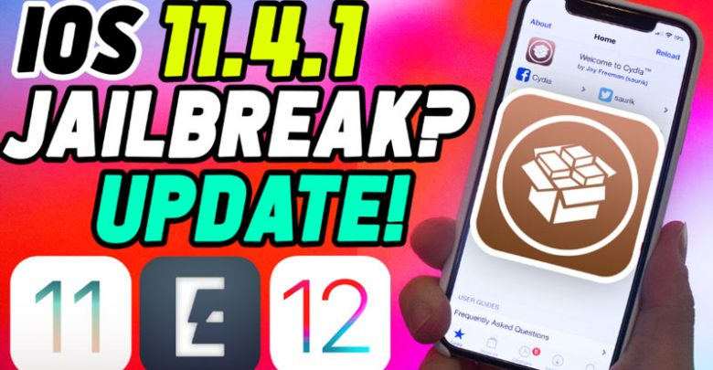 Jailbreak iOS 11.4.1 and Jailbreak iOS 12