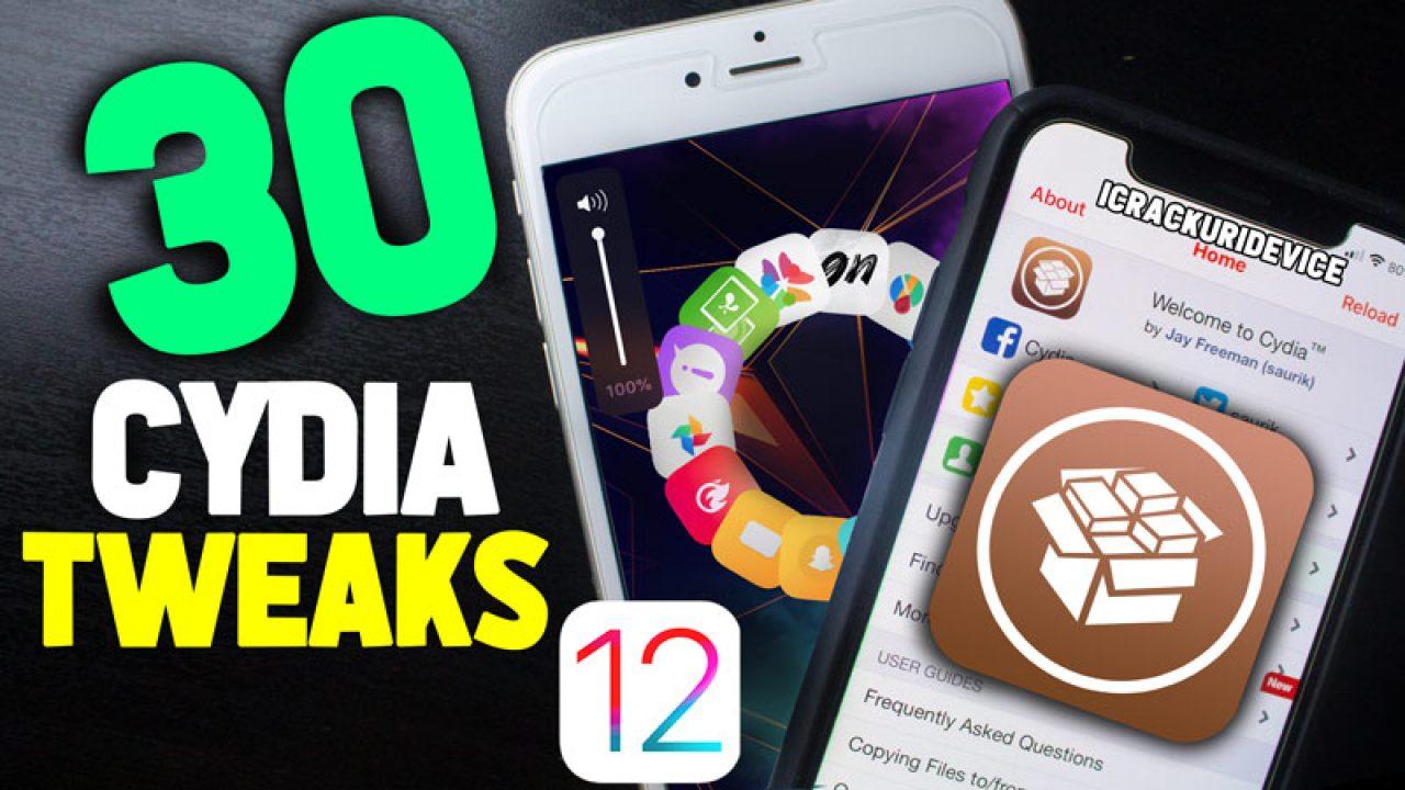 Top 30 iOS 12 1 2 Jailbreak Cydia Tweaks for Unc0ver iOS 12