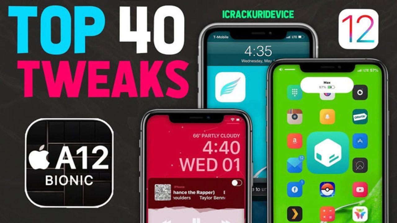 Top 40 A12 Jailbreak Tweaks for Sileo & Chimera Jailbreak iOS 12